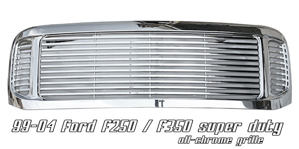 Ford Super Duty 1999-2004  Billet Style Chrome Front Grill