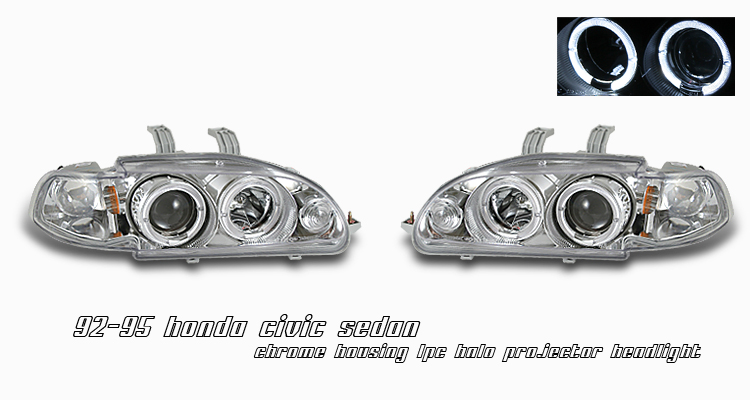 Honda Civic 1992-1995 4dr Chrome 1pc W/halo Projector Headlights