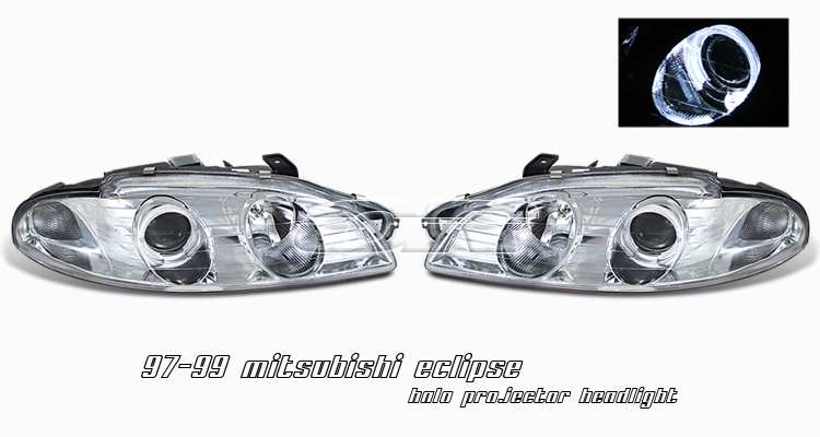 Mitsubishi Eclipse 1997-1999  Chrome W/halo Projector Headlights