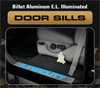 2004 Ford + Superduty Billet Aluminum E.L. Illuminated Door Sill / Kick Plate
