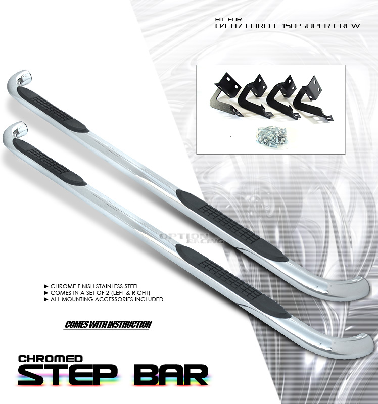 Ford F150 2004-2007  Super Crew Stainless Step Bars